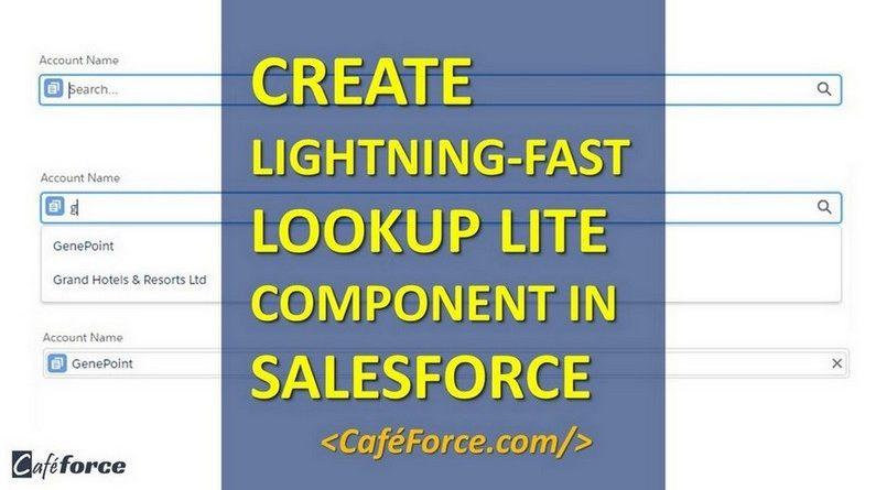 Lookup Lite component in salesforce lightning - CafeForce