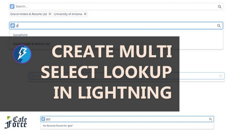 multi select lookup lightning salesforce