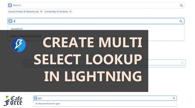 multi select lookup lightning salesforce