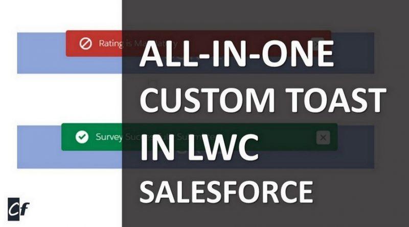 custom-toast-notification-lwc-salesforce