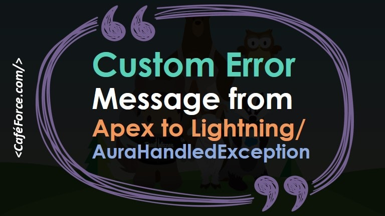 Throw Custom Error Message from Apex to LWC